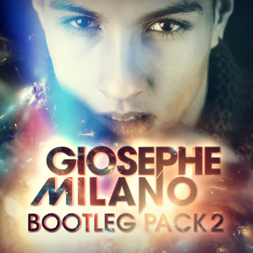 Giosephe Milano BOOTLEG PACK #02 (FREE DOWNLOAD ON FACEBOOK)