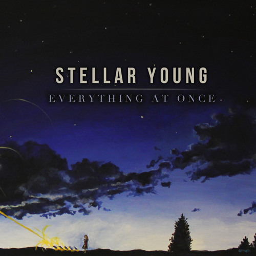 "Stellar Young - ""We Own Nothing"""