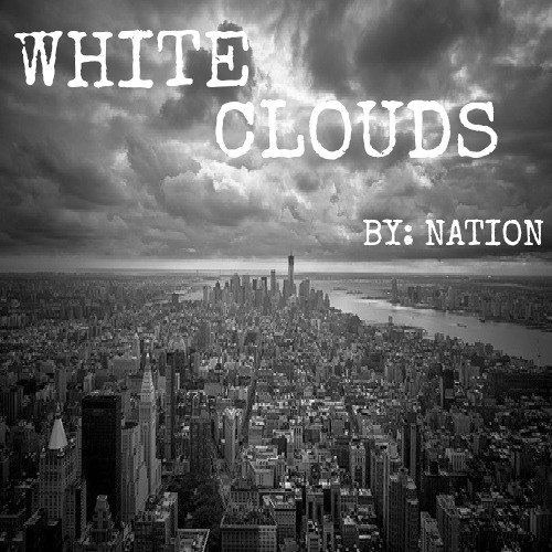 Nation - White Clouds