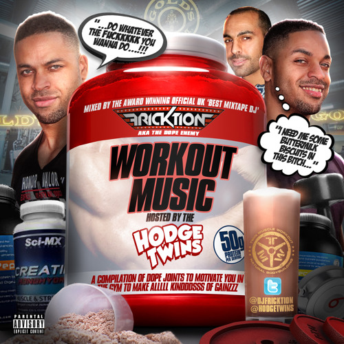 @DJFricktion - Workout Music Hosted by The @Hodgetwins #GymMusic #HipHop #House