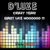 190# D Luxe - Crazy Yeah! [ Only the Best Record international ]