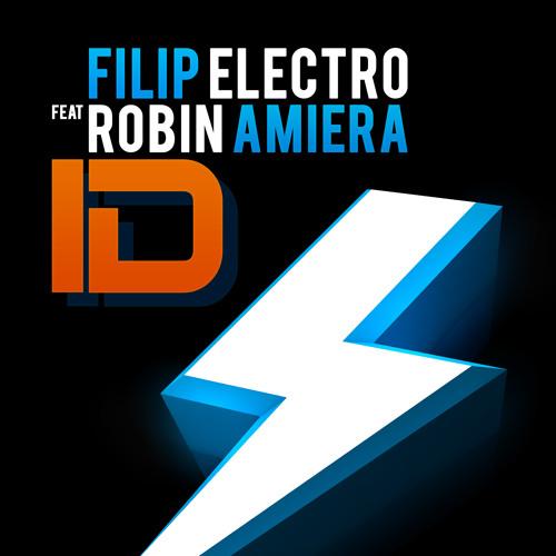 Filip Electro Ft. Robin Amiera - ID
