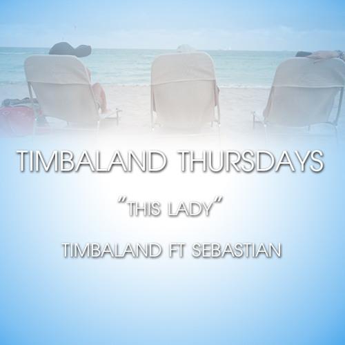 This Lady-Timbaland Ft Sebastian