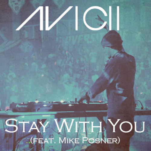 Avicii - Stay With You (Tanner Harris Remix)