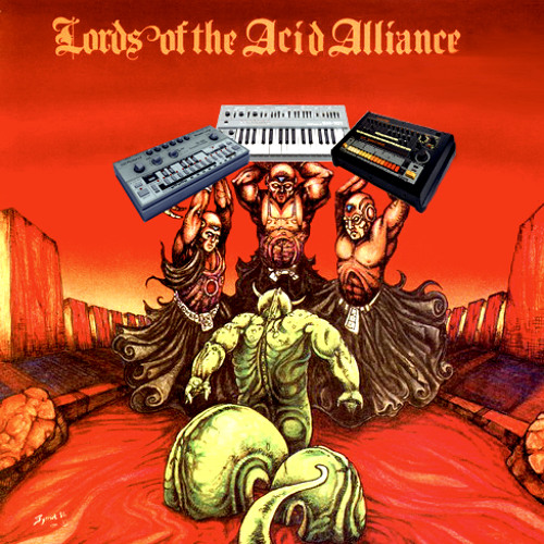 LORDS OF THE ACID ALLIANCE volume 1