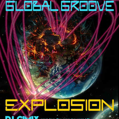 Global Groove Explosion