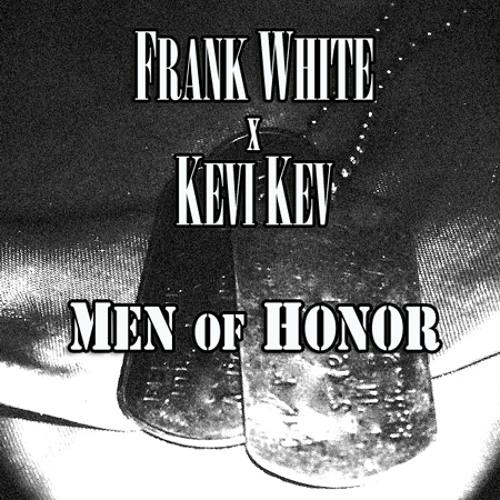 Men Of Honor ft. Kevi Kev
