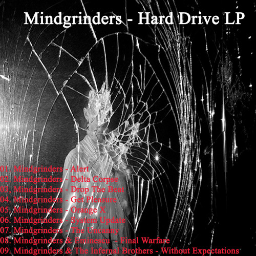 Mindgrinders - Hard Drive LP [DTRK012] OUT NOW ! ! !