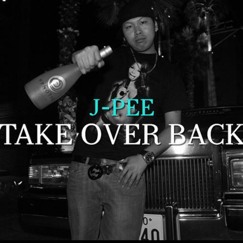 TAKE OVER BACK /J-PEE