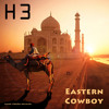 H 3 - Eastern Cowboy (DJ Axel F. Extended Remix)