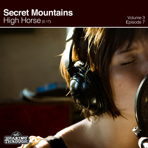 Shaking Through vol.3 ep.7 - Secret Mountains, High Horse (Pag remix)