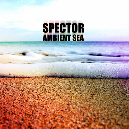 Spector - Ambient Sea