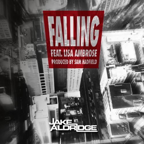 Jake Aldridge - FALLING - feat. Lisa Ambrose