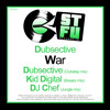 Dubsective - War - Kid Digital Remix - out now