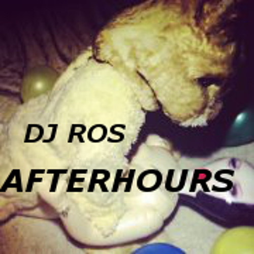 Dj Ros AfterHours Vol 1 Trap/Electro set