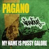 Download Pagano - My name is Pussy Galore! (Paramour remix) cut Mp3
