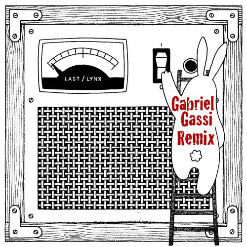 Last Lynx - Killing Switch (Gabriel Gassi Remix)