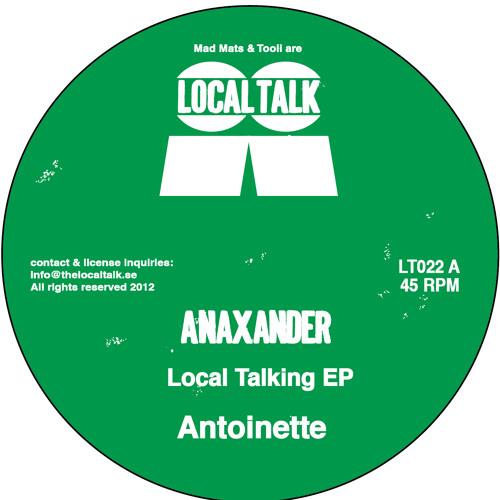 Anaxander - Antoinette (LT022, Side A)