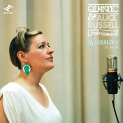 Quantic & Alice Russell with The Combo Barbaro - Magdalena (Hint Remix)