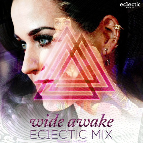 Katy Perry - Wide Awake (Ec1ectic Remix) {FREE DOWNLOAD}