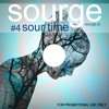 Sourge - Sour Time #4 // January 2013