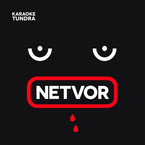 Karaoke Tundra - Netvor EP