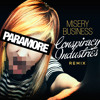 Paramore   Misery Business (Conspiracy Industries Remix)