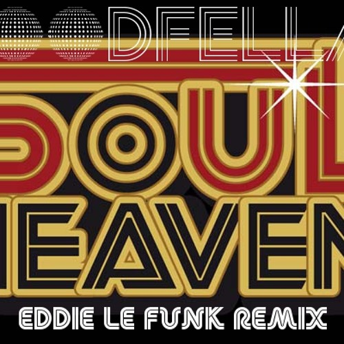 Goodfellas - Soul Heaven (Eddie Le Funk Remix)