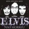 Mundo das Idéias - Elvis Não Morreu