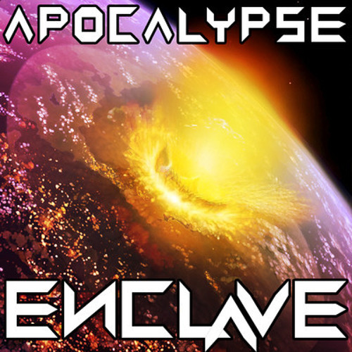 Apocalypse (Radio Edit) by Enclave