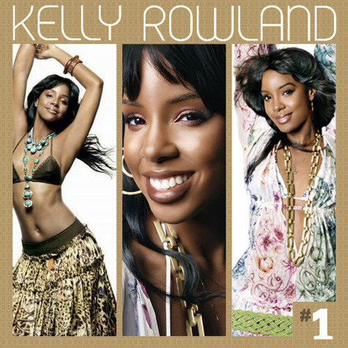 Kelly Rowland - #1 (Mixtape Version) - Single + Lyrics