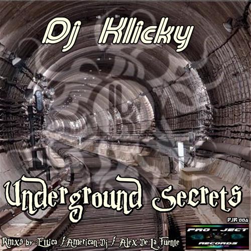 Dj Klicky - Underground Secrets (American Dj Remix) OUT NOW @ Pro-Ject Records