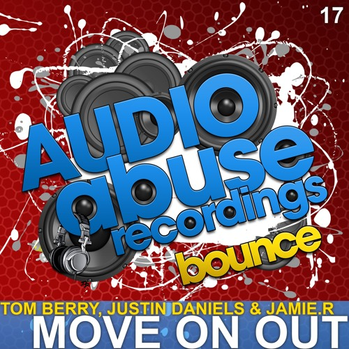 [AA017] Justin Daniels & Jamie.R Vs Tom Berry - Move on out **OUT NOW**