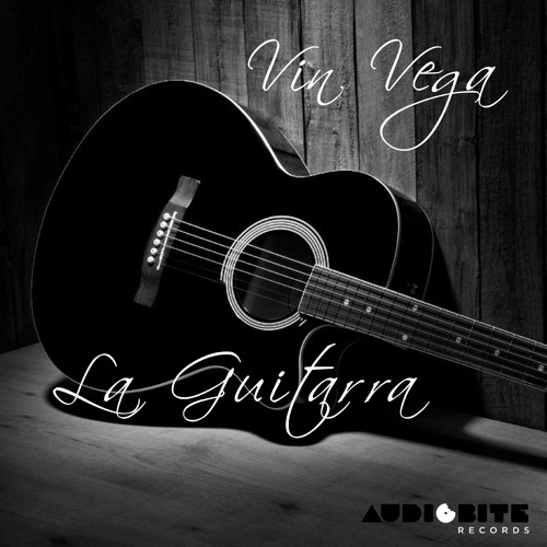 Vin Vega - La Guitarra (Original Mix) AUDIOBITE RECORDS (Snippet)