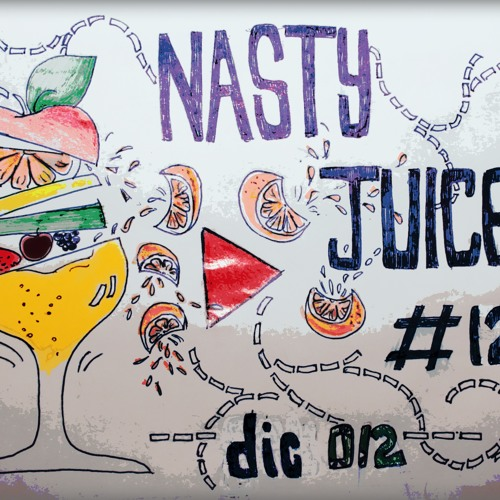 Gianluca Fucile - Nasty Juice # 12 (December 2012)