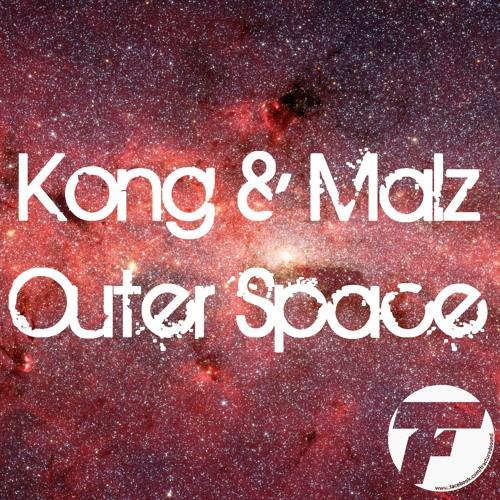 Kong & Malz - Outer Space [FREE]