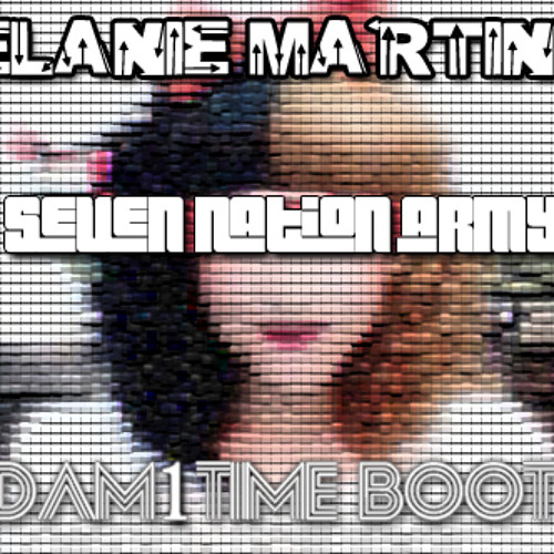 Melanie Martinez-Seven Nation Army [Adam1Time Booty]