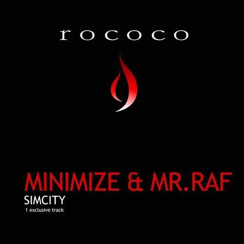Minimize & Mr.Raf - Simcity (Original Mix) [Rococo Records]