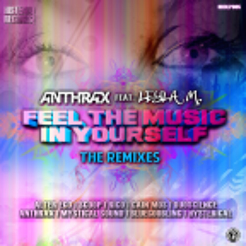 Anthrax Feat  Leyla M. - Feel The Music In Yourself ( Scoop, Alter Ego & Rico Remix )
