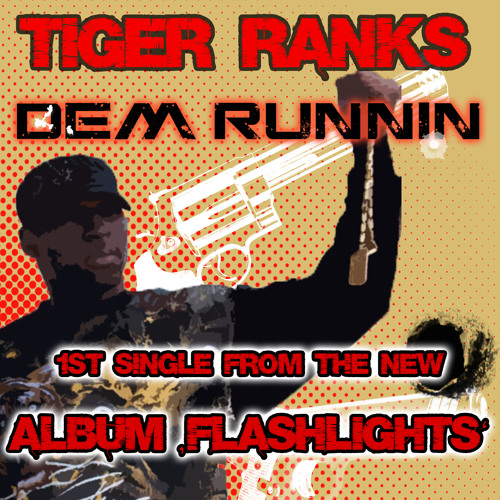 Tiger Ranks - Dem Runnin