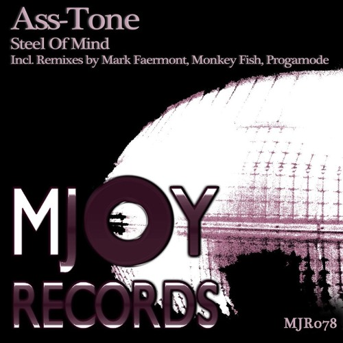 Ass-Tone - Steel Of Mind (Mark Faermont Remix)