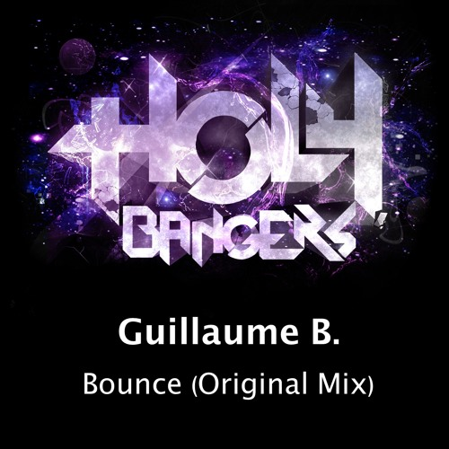 Guillaume B. - Bounce (Original Mix) [Join the Remix Contest]