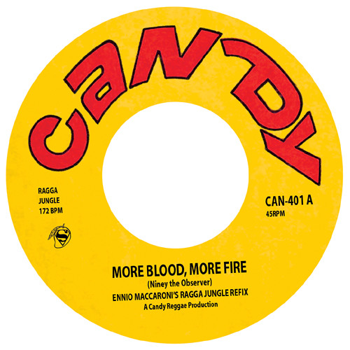 "MORE BLOOD, MORE FIRE - Ennio Maccaroni's Ragga Jungle Refix - 7"" mix"