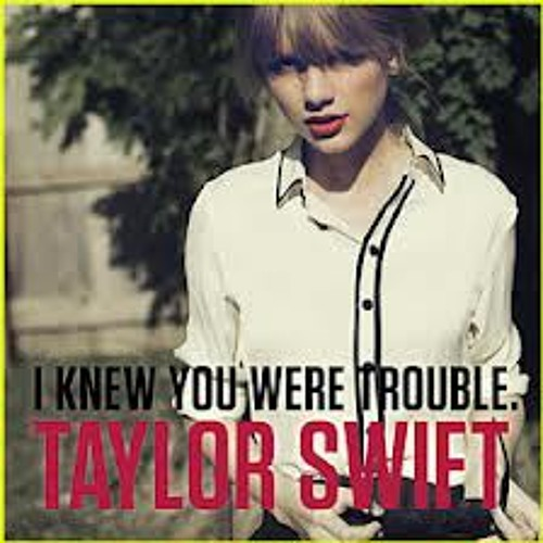 Taylor Swift - I Knew You Were Trouble (PREVIEW)
