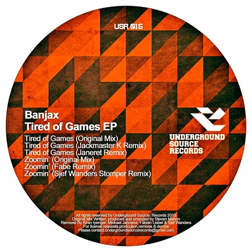 Banjax - Tired Of Games EP [Underground Source Records]