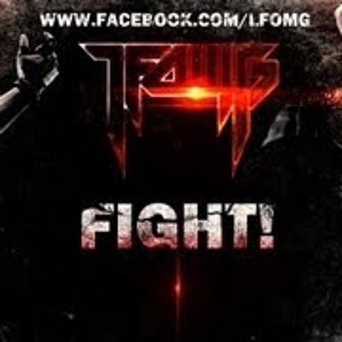 LFOMG-Fight!(Mr Slugworth Remix) FREE DOWNLOAD