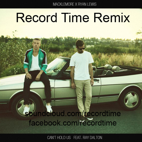 Cant Hold Us (Record Time dNb Remix)