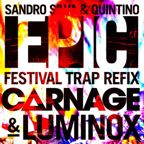 ☪Epic (Luminox Remix vs Carnage/Luminox Festival Trap Refix) (Kry FakeEdIT)