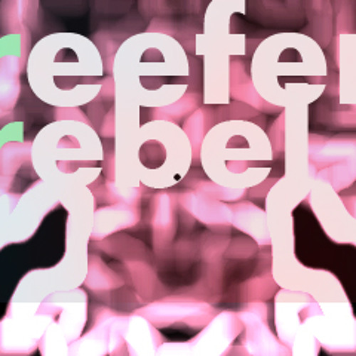 Harder Than You Think - Reefer Rebel