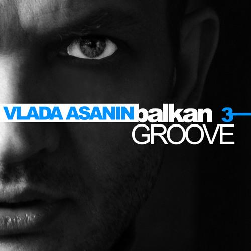 Vlada Asanin // Balkan Groove Vol 003 // Free Download